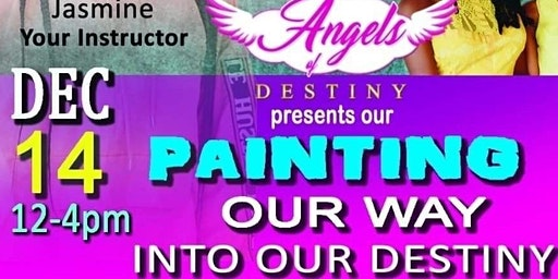 Painting Our Way Into Our Destiny