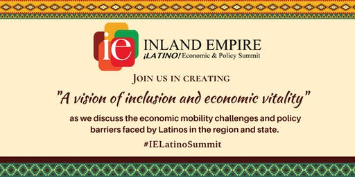 Inaugural Inland Empire Latino Economic Policy Summit