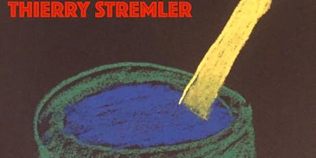 Concert d'Emile #11 : THIERRY STREMLER tickets