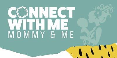 Connect With Me Mommy & Me Class