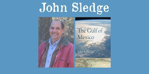"John Sledge - ""The Gulf of Mexico"""