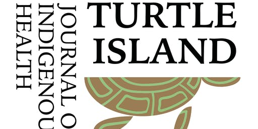 Turtle Island Journal of Indigenous Health: November Gathering