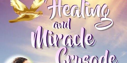 HEALING AND MIRACLE CRUSADE