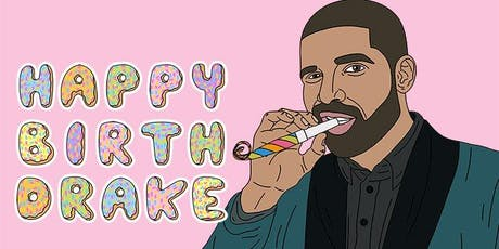 Drake Party Presents: Drake's Birthday Party tickets