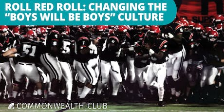 "Roll Red Roll: Changing the ""Boys Will Be Boys"" Culture tickets"