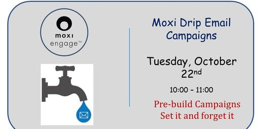 Moxi Drip Email Campaigns