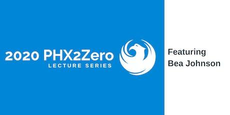 2020 PHX2Zero Lecture Series tickets