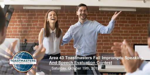 Area 43 Toastmasters Fall Impromptu Speaking & Speech Evaluation Contest