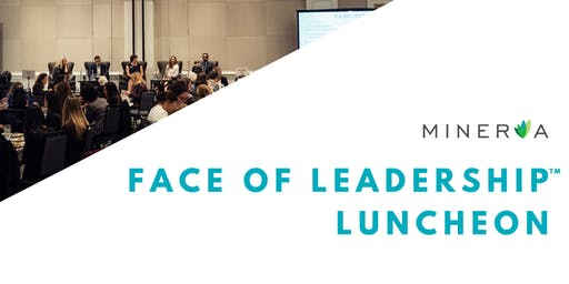 Face of Leadership™ Luncheon Inclusive Leadership: From Intention to Action