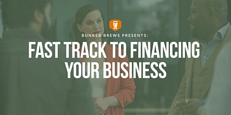Bunker Brews Detroit: Fast Track to Financing Your Business tickets
