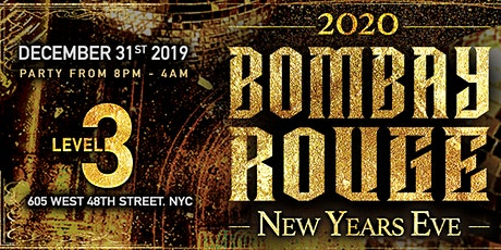 Bombay Rouge : The Annual Bollywood New Years Gala @ Level 3  tickets