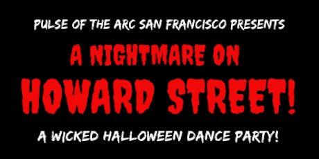 A Nightmare on Howard Street tickets