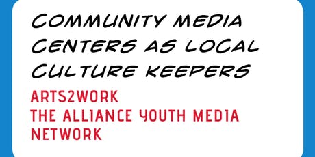 VIDEO ROUNDTABLE: Community Media Centers as Local Culture Keepers tickets