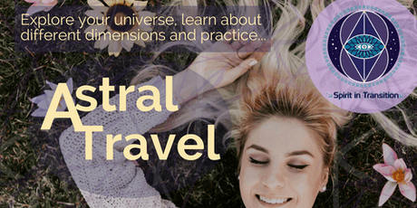 Spirit in Transition presents Astral Travel tickets