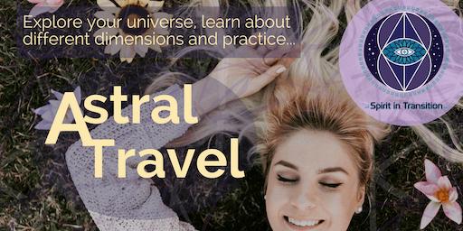 Spirit in Transition presents Astral Travel