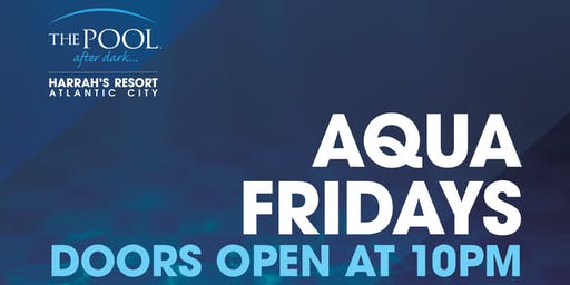 MYSTERY GUEST at The Pool After Dark - Aqua Fridays FREE Guestlist