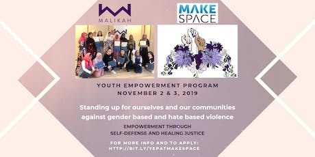 MALIKAH Youth Empowerment Program at MakeSpace tickets
