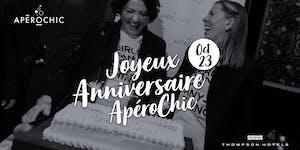 ApéroChic 8th anniversary: Celebration at Thompson...