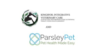 ParsleyPet and Kingsfoil  Integrative Veterinary Care Healthy Dog Workshop tickets
