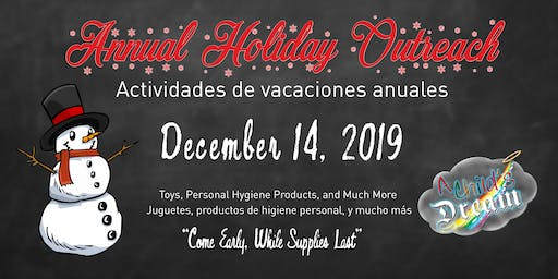 A CHILD'S DREAM-CA: ANNUAL HOLIDAY OUTREACH 2019