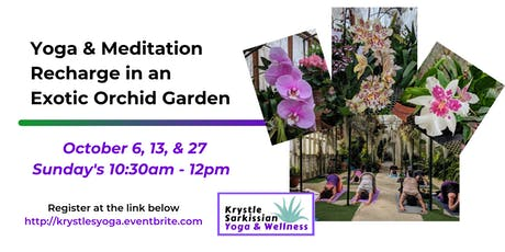 Yoga Recharge in an Exotic Orchid Garden (10/27) tickets