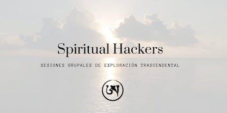 Spiritual Hackers | Circulo de exploración trascendental boletos
