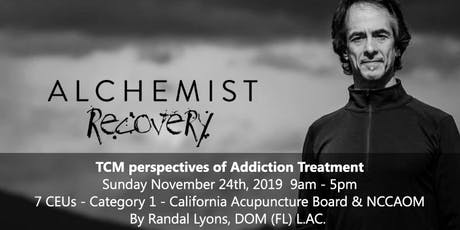 ALCHEMIST RECOVERY: TCM perspectives of Addiction Treatment tickets