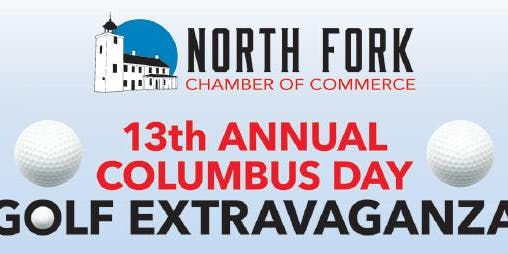 North Fork Chamber of Commerce 13th Annual Columbus Day Golf Extravaganza