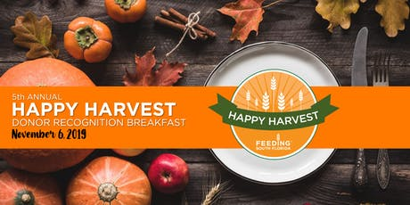 5th Annual Happy Harvest Donor Recognition Breakfast tickets