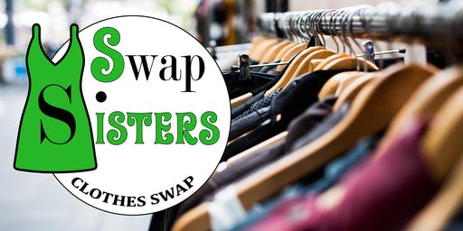 Swap Sisters - Clothes Swap - for the Sustainable Fashion Lovers