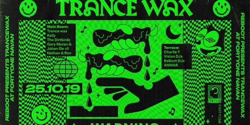ReBoot Presents : Trance Wax at Fortyone