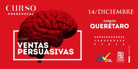 "Curso ""Ventas Persuasivas"" Querétaro boletos"