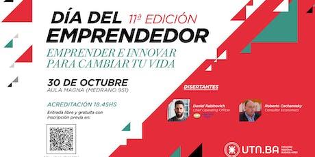 """Día del Emprendedor 11 Edición """"Emprender e Innovar para Cambiar tu Vida"""" entradas"""