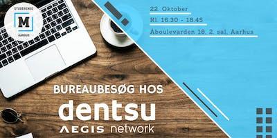 Bureaubesøg - Dentsu Aegis Network