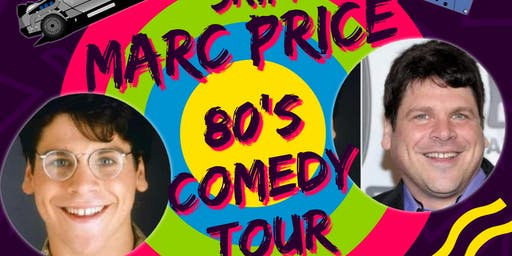 "80s Tour San Antonio~ Marc Price ""Skippy"""