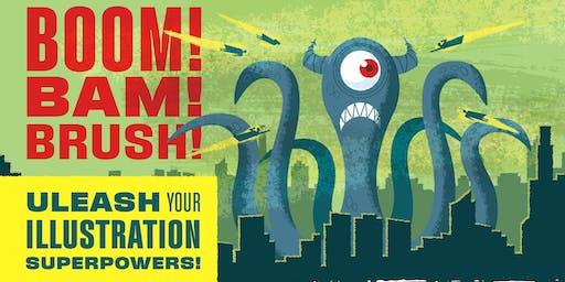 Boom! Bam! Brush! Illustration Workshop by Jeremy Slagle