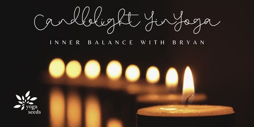 Yoga Gives Back Fundraiser: Candlelight Yin Yoga – Inner Balance with Bryan
