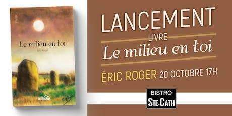 Lancement du livre d'Éric Roger billets