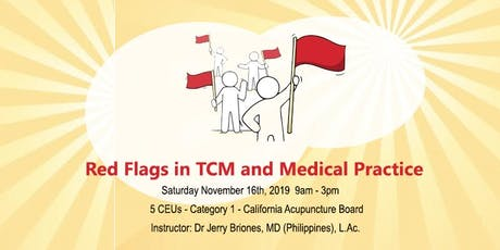 Red Flags in TCM and Medical Practice tickets