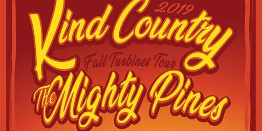 Kind Country AND The Mighty Pines