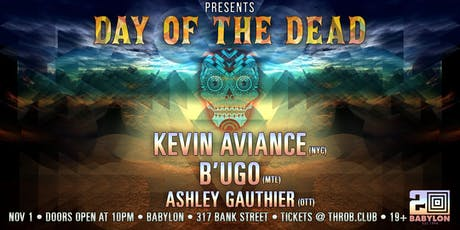 THROB - DAY OF THE DEAD EDITION feat. Kevin Aviance (NYC), B'UGO (MTL) tickets
