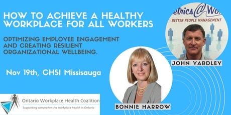 How to Achieve a Healthy Workplace For All Workers - OWHC Annual General Meeting 2019 tickets