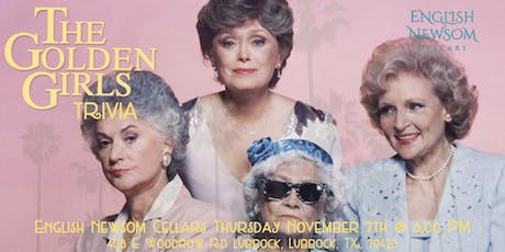 Golden Girls Trivia at English Newsom Cellars tickets