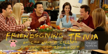 Friendsgiving Trivia at English Newsom Cellars tickets