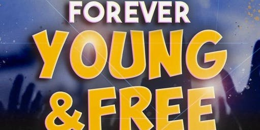 Forever Young & Free