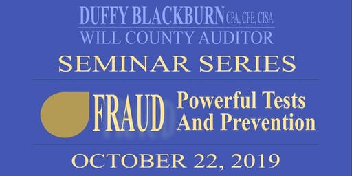 FRAUD:  POWERFUL TESTS AND PREVENTION