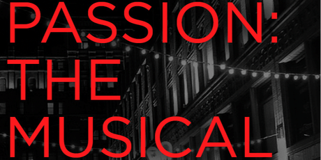 Passion: the Musical tickets