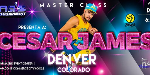 ''CESAR JAMES'' MASTER CLASS DENVER,CO