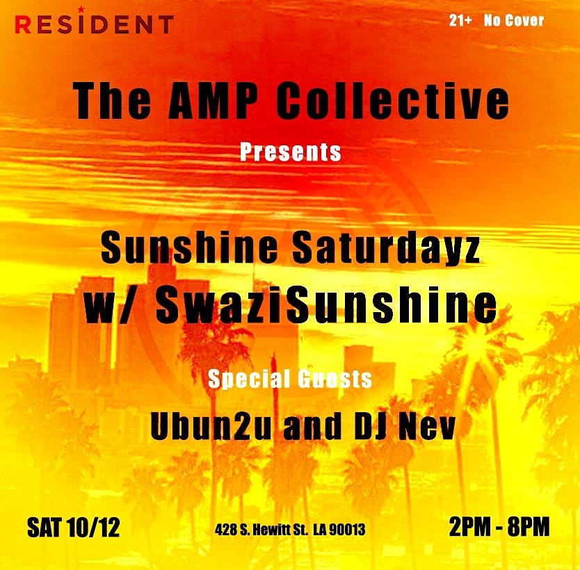 Sunshine Saturdayz w/ SwaziSunshine