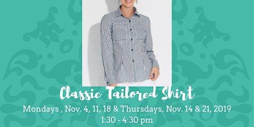 Classic Tailored Shirt • November 4, 2019